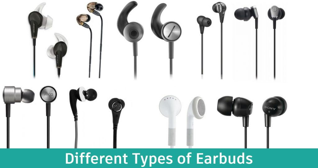 Different Types of Earbuds