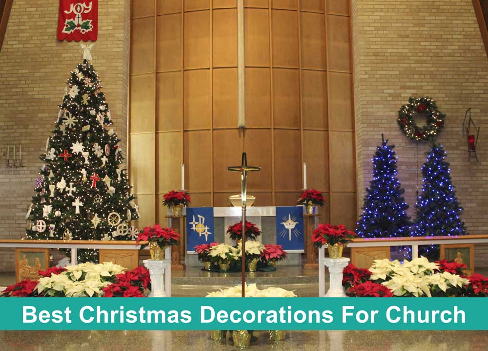 Best Christmas Decorations For Church
