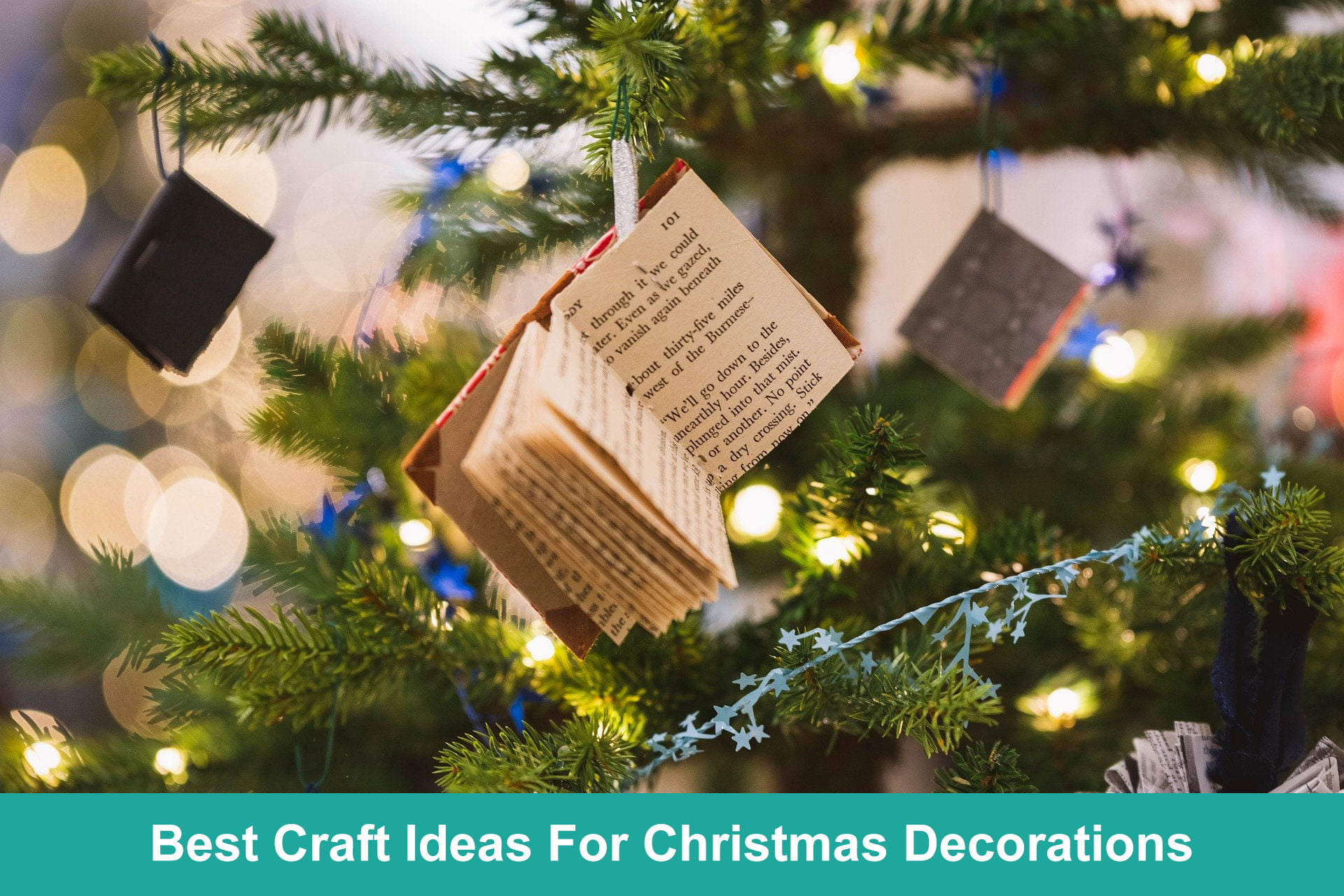 Best Craft Ideas For Christmas Decorations