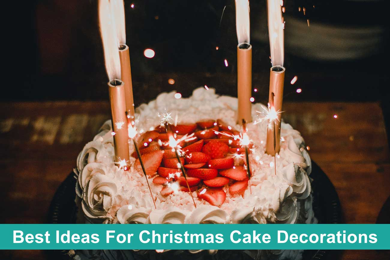 Best Ideas For Christmas Cake Decorations with Simple & Easy Tips