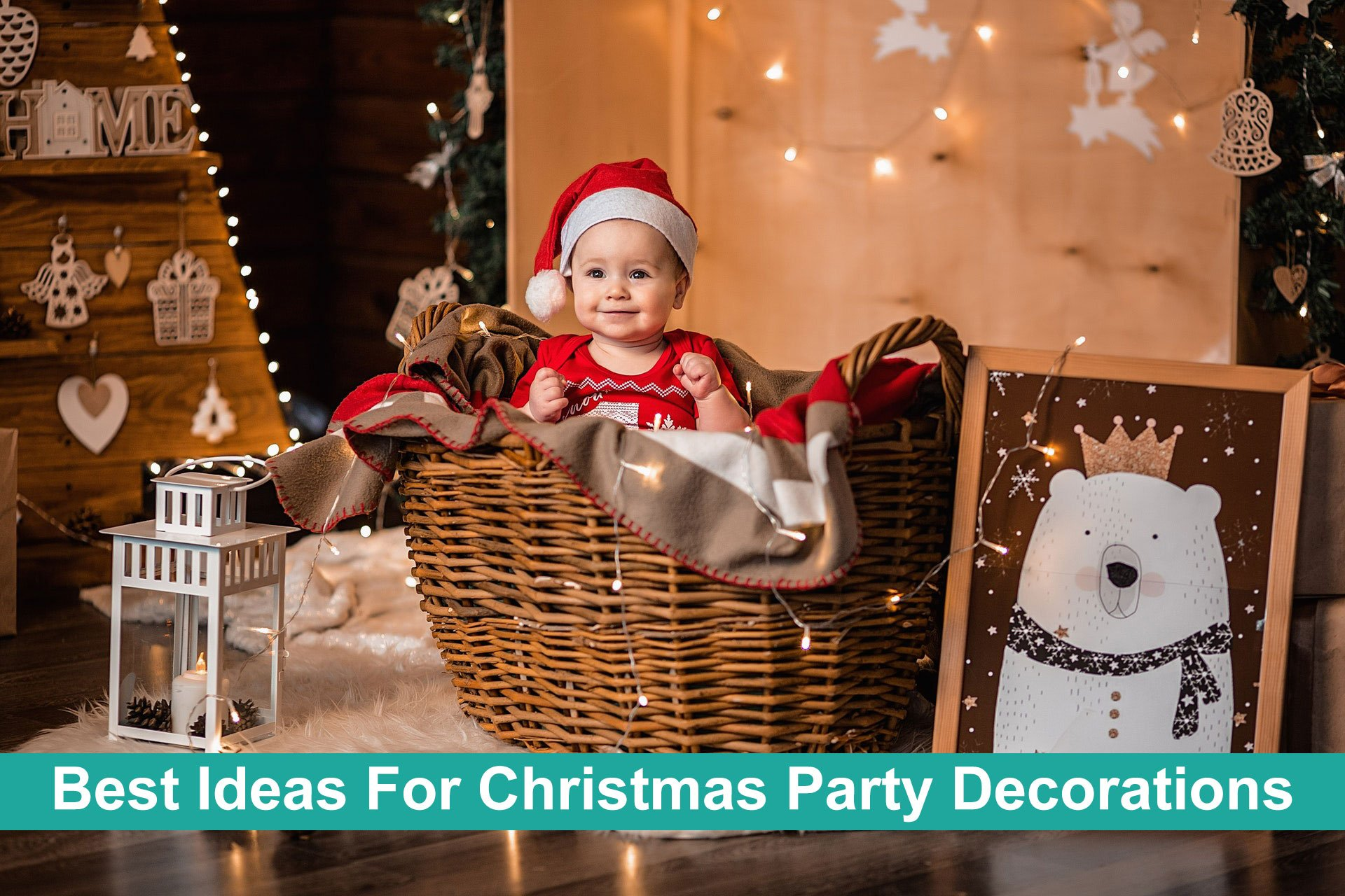 Best Ideas For Christmas Party Decorations