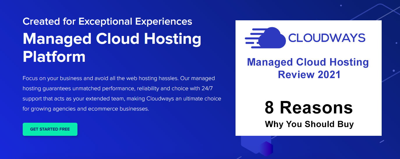 cloudways Managed Cloud Hosting Review 2021