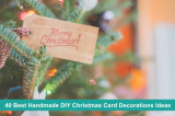 40 Best Handmade DIY Christmas Card Decorations Ideas for Babies, Toddlers, Preschoolers & Adults