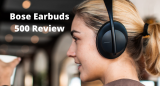 Bose Earbuds 500 Review
